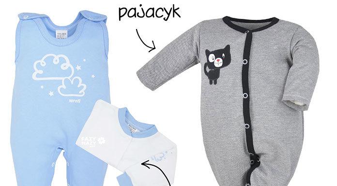 Śpiochy czy pajacyk - które ubranka niemowlęce lepiej się sprawdzają?